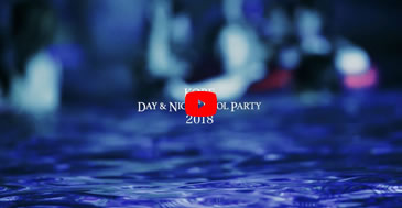 DAY&NIGHT POOL PARTY 2018